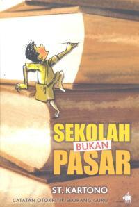 COVER BUKU (SEKOLAH BUKAN PASAR)
